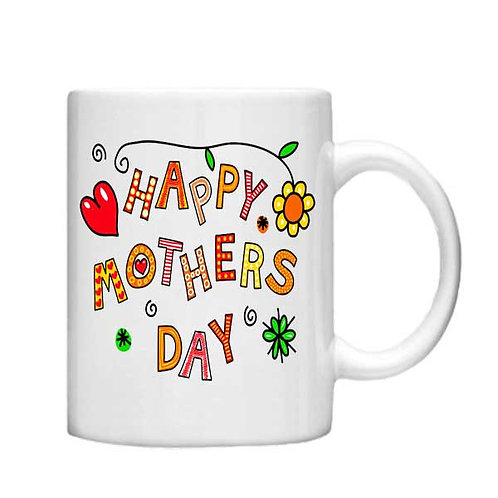 Happy Mothers Day 11oz Mug - Choice off different handles and colour