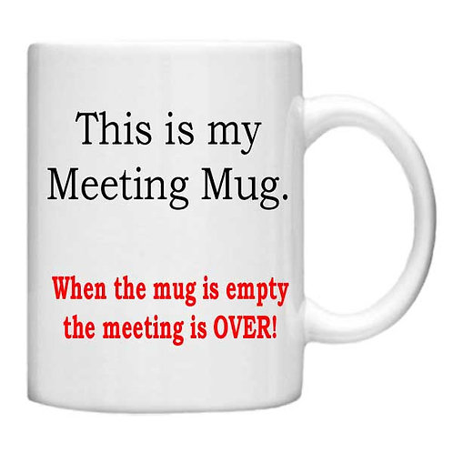 This my meeting mug - 11oz Mug - Choice off different handles an colour