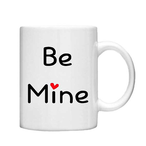 Be Mine 11oz Mug - Choice off different handles and colou
