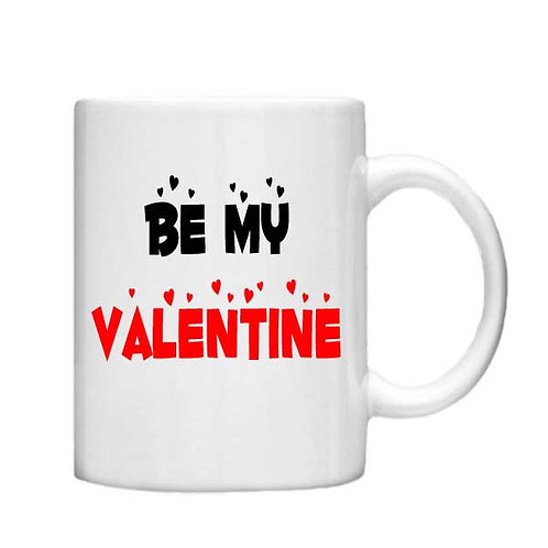 Be My Valentine 11oz Mug - Choice off different handles and colou