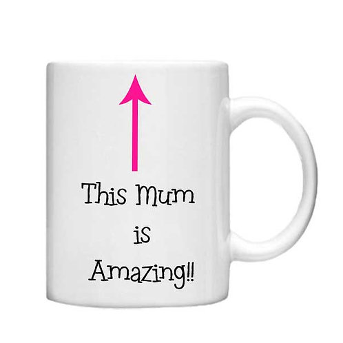 this mum is amazing 11oz Mug - Choice off different handles and colour