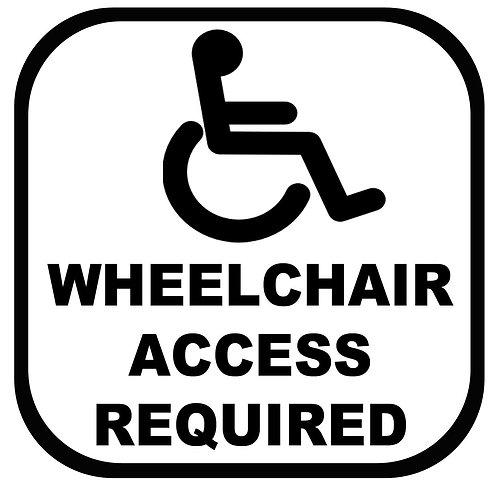 Wheelchair Access Required Vinyl Sticker