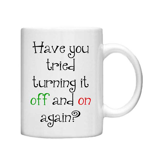 Have you tried turning it off 11oz Mug - Choice off different handles and colour