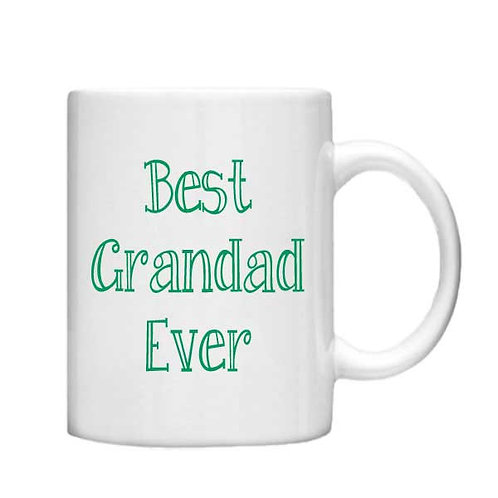 Best Grandad Ever 11oz Mug - Choice off different handles and colour