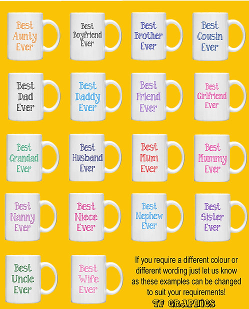 Best Ever Gift Mugs - 18 Designs Standard Size Mugs - Gifts, Tea Mug, Coffee Mug