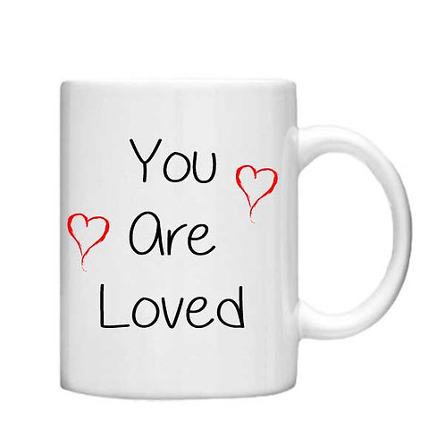 You are Loved 11oz Mug - Choice off different handles and colours