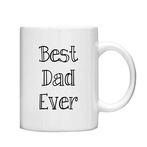 Best Dad Ever 11oz Mug - Choice off different handles and colour