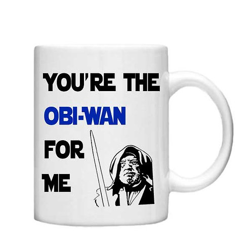 You're the Obi-wan for me 11oz Mug - Choice off different handles and colour