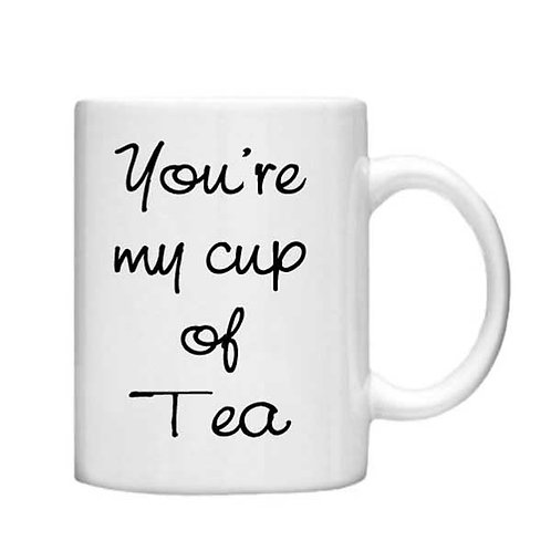 You're my cup of Tea 11oz Mug - Choice off different handles and colou
