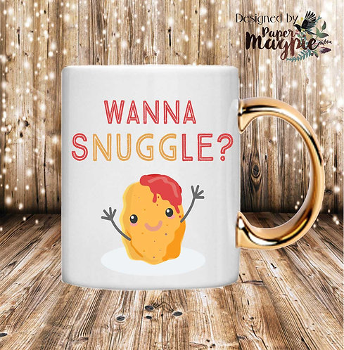 Wanna Snuggle 11oz Gold Handle Mug