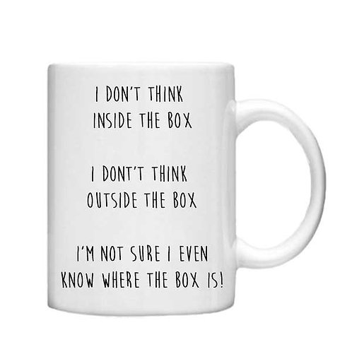 I don't think inside the box - 11oz mug - Choice off different handles an colour