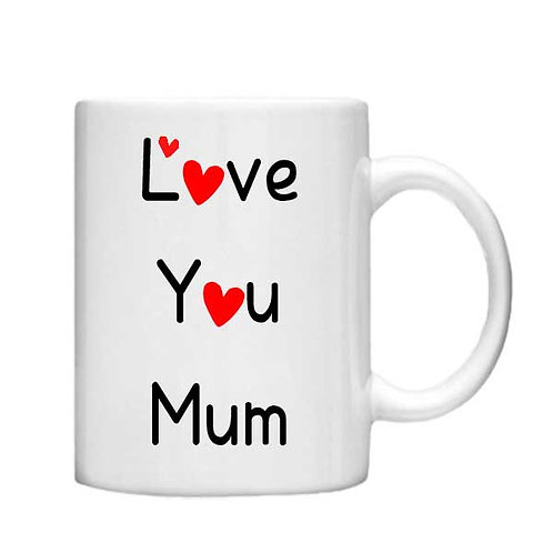 Love You Mum 11oz Mug - Choice off different handles and colour