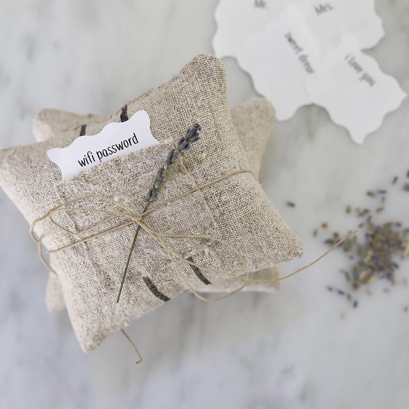 Linen + Lavender Workshop  $65