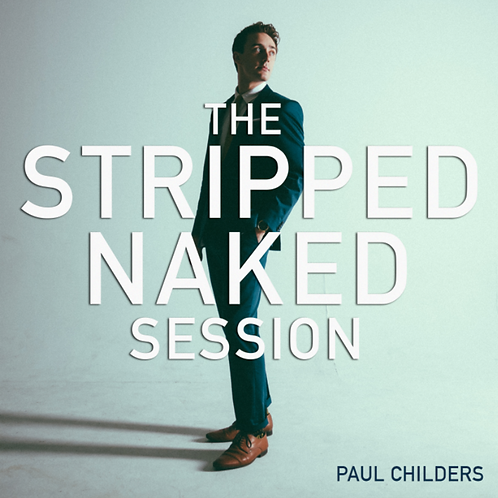 The Stripped Naked Session (ACOUSTIC ALBUM)
