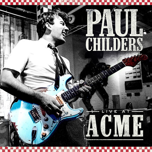 SIGNED Copy of Paul Childers Live At Acme