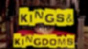 Kings and Kingdoms