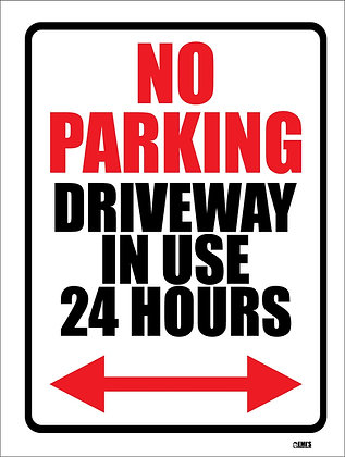 No Parking Driveway In Use 24 Hours 600x450