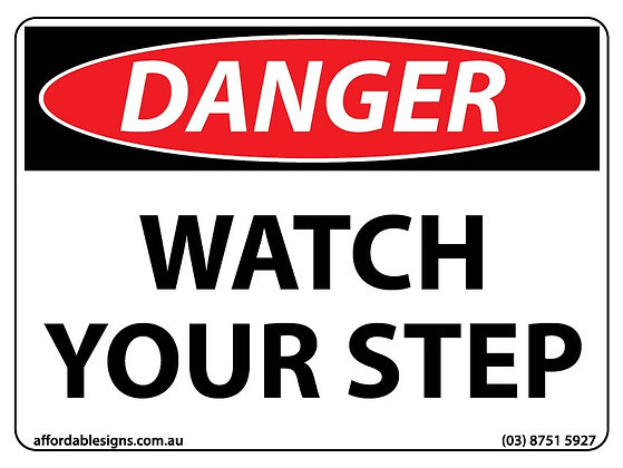 Danger Watch Your Step