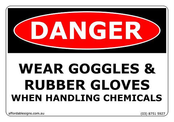 Danger Wear Goggles & Rubber Gloves