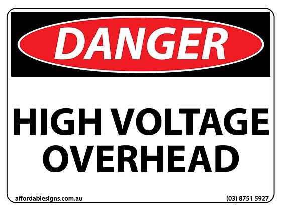 Danger High Voltage Overhead