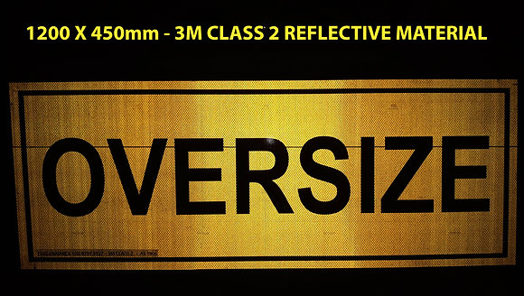 Oversize Reflective Metal Sign 1200x450mm