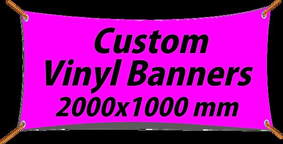 Custom PVC Vinyl Banner 2000x1000mm