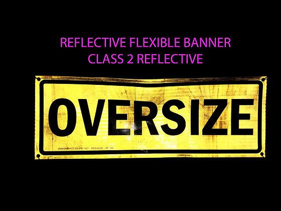 Oversize Reflective Vinyl Banner