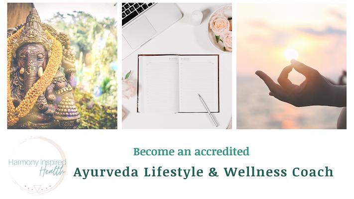 Ayurveda Lifestyle & Wellness Coach Certificate Program