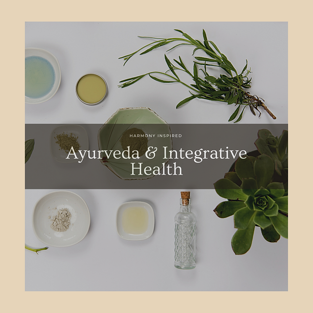 Ayurveda & Integrative Health
