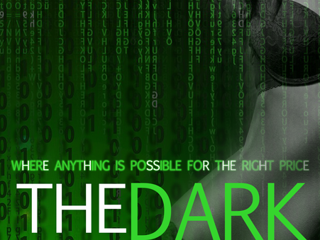 OUT NOW -The Dark Web