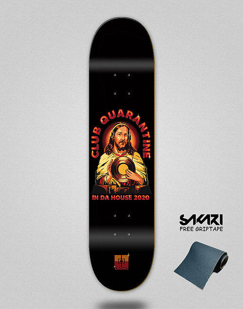 Cromic Covid in da house skate deck