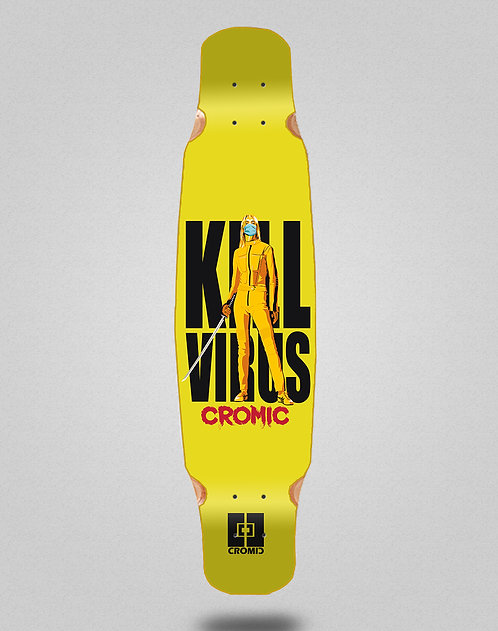 Cromic Covid Kill virus longboard deck dance 46x9