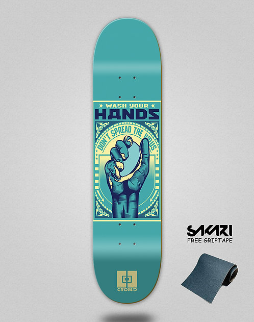 Cromic Covid Wash your hands skate deck