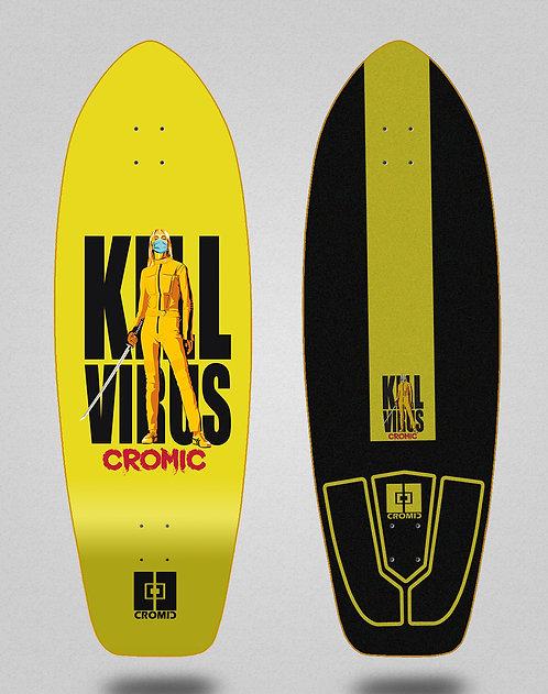 Cromic surfskate deck - Covid Kill virus 31