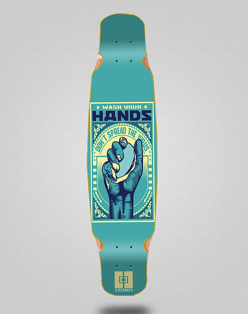 Cromic Covid Wash your hands longboard deck dance 46x9