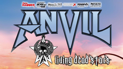 "Living Dead Stars planning tour with heavy metal legends ""Anvil"" for Fall 2020!"