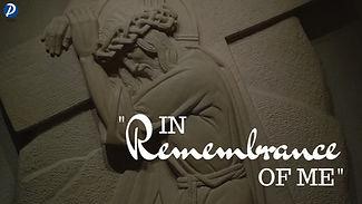 In Remembrance of Me Sermon.jpg