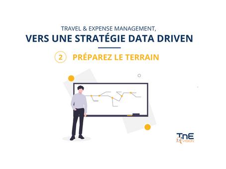 Data driven (2/3) : Préparez le terrain !