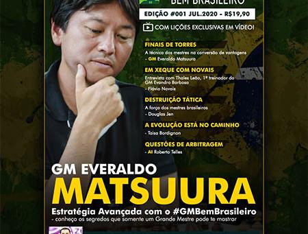 Revista Xadrez Bem Brasileiro traz o GM Everaldo Matsuura na capa da 1ª edição