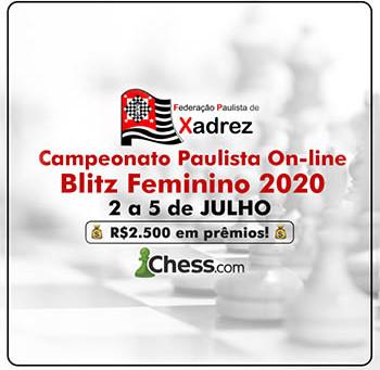 Campeonato Paulista On-Line Blitz Feminino 2020 acontece de 2 a 5 de JULHO com R$2500 em prêmios