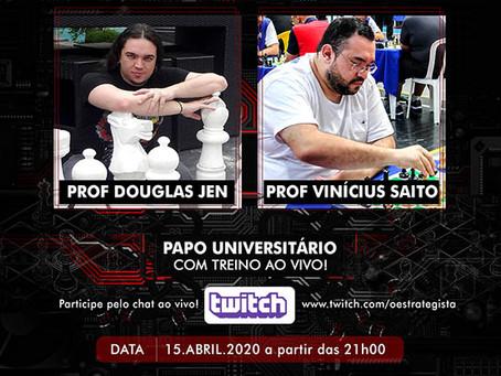Papo Universitário com treino ao vivo - Douglas Jen e MN Vinícius Saito