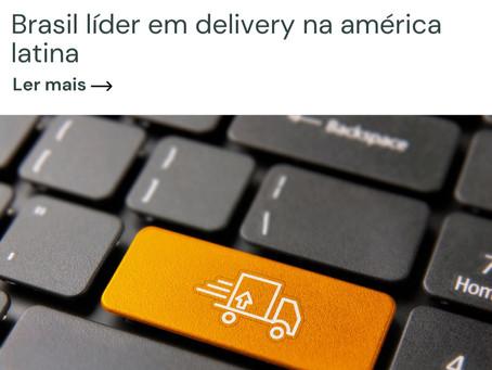 #Énotícia: Brasil líder em delivery na américa latina