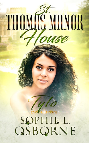 St. Thomas Manor House: Tylo (Book 1)