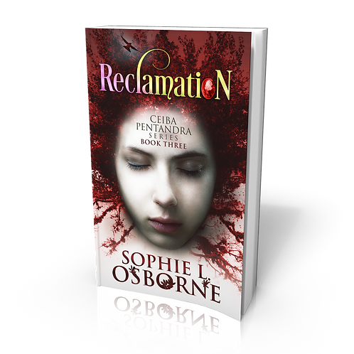 Reclamation: Book Three (Ceiba Pentandra Series).