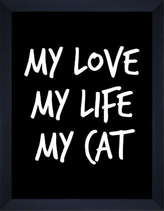 My love my life my cat