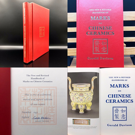 2013. Signed. Number 043. Gerald Davidson. The New and Revised Handbook of Marks on Chinese Ceramics