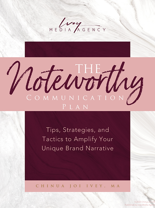 The Noteworthy Communication Plan