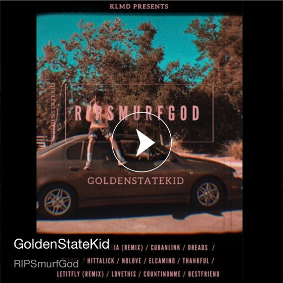 New Music: Golden State Kid | R.I.P Smurf God