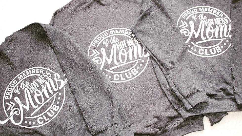 Hot mess moms crewneck sweatshirt