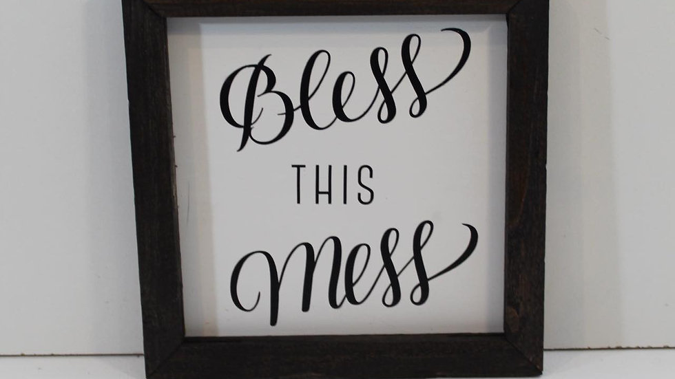 bless this mess sign